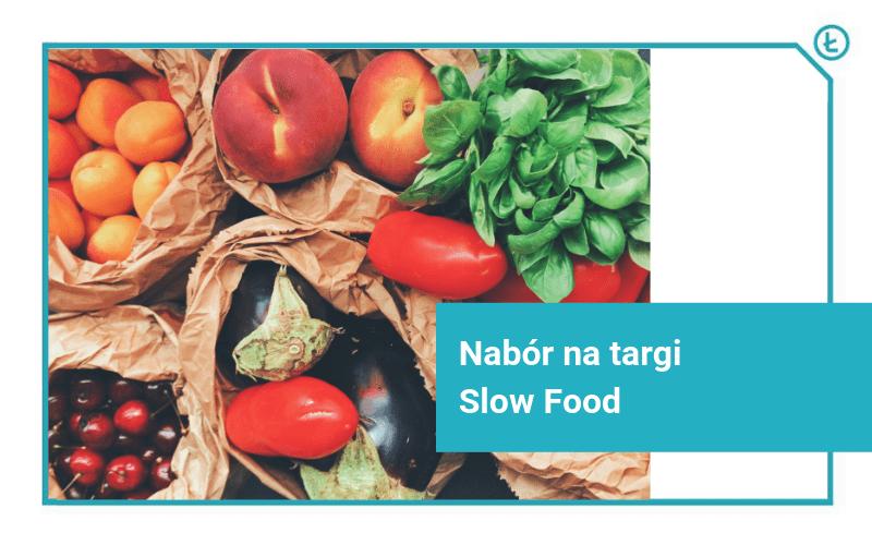 nabór na targi slow food